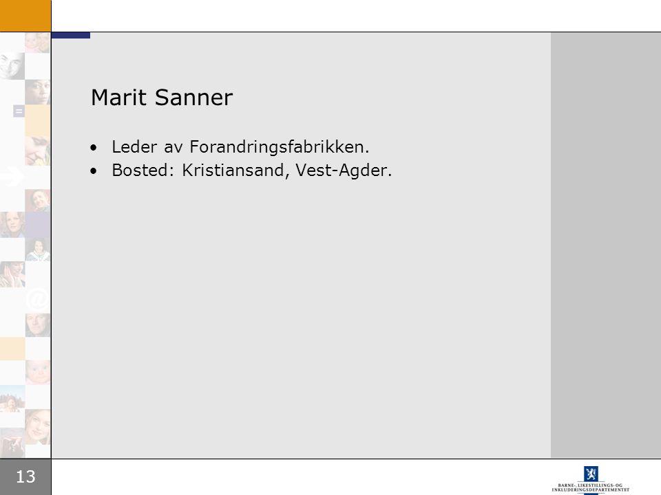 Marit Sanner Leder av Forandringsfabrikken.
