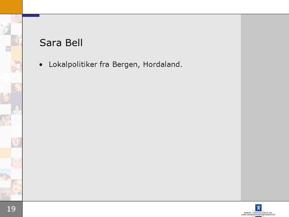 Sara Bell Lokalpolitiker fra Bergen, Hordaland.