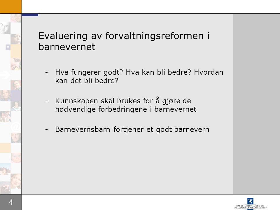Evaluering av forvaltningsreformen i barnevernet