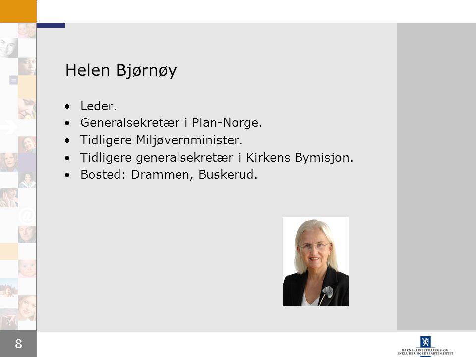 Helen Bjørnøy Leder. Generalsekretær i Plan-Norge.