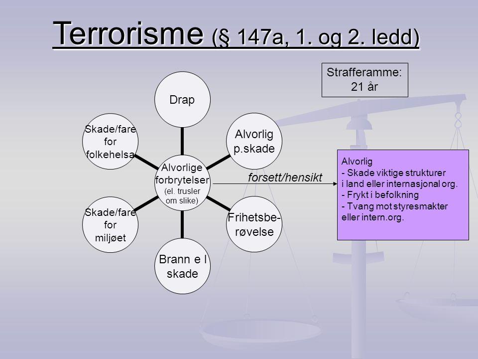 Terrorisme (§ 147a, 1. og 2. ledd)