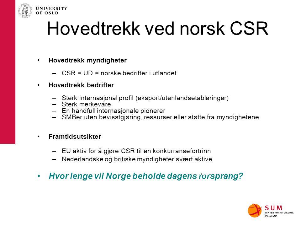 Hovedtrekk ved norsk CSR