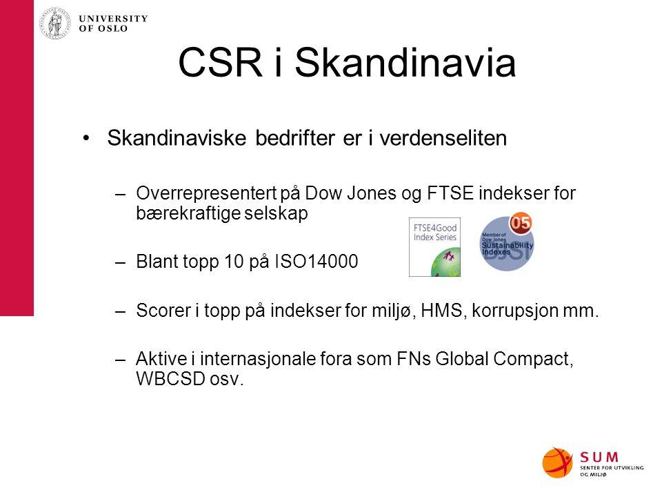 CSR i Skandinavia Skandinaviske bedrifter er i verdenseliten
