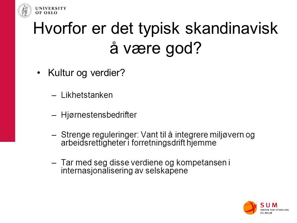 Hvorfor er det typisk skandinavisk å være god