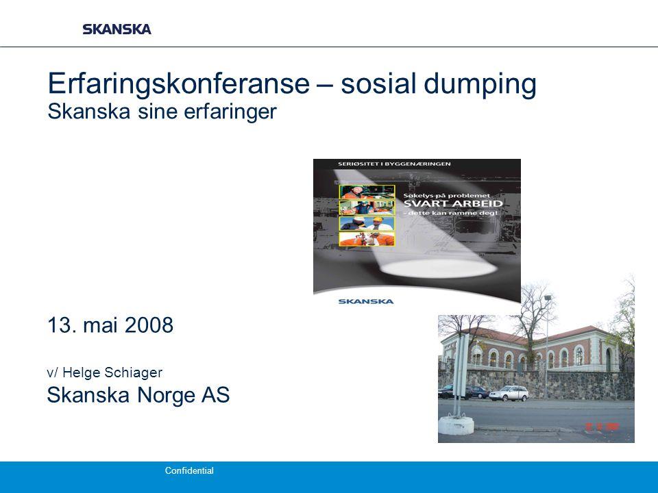 Erfaringskonferanse – sosial dumping Skanska sine erfaringer