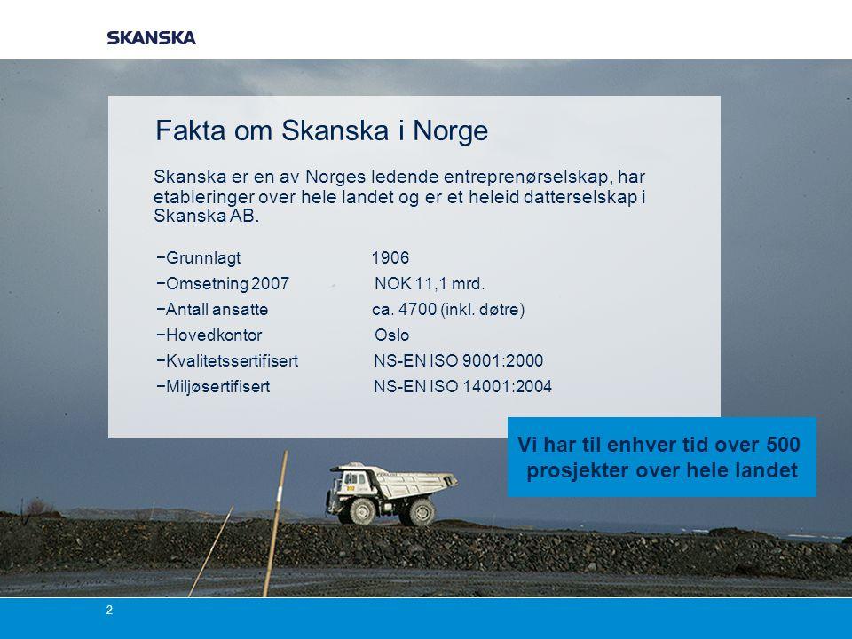 Fakta om Skanska i Norge