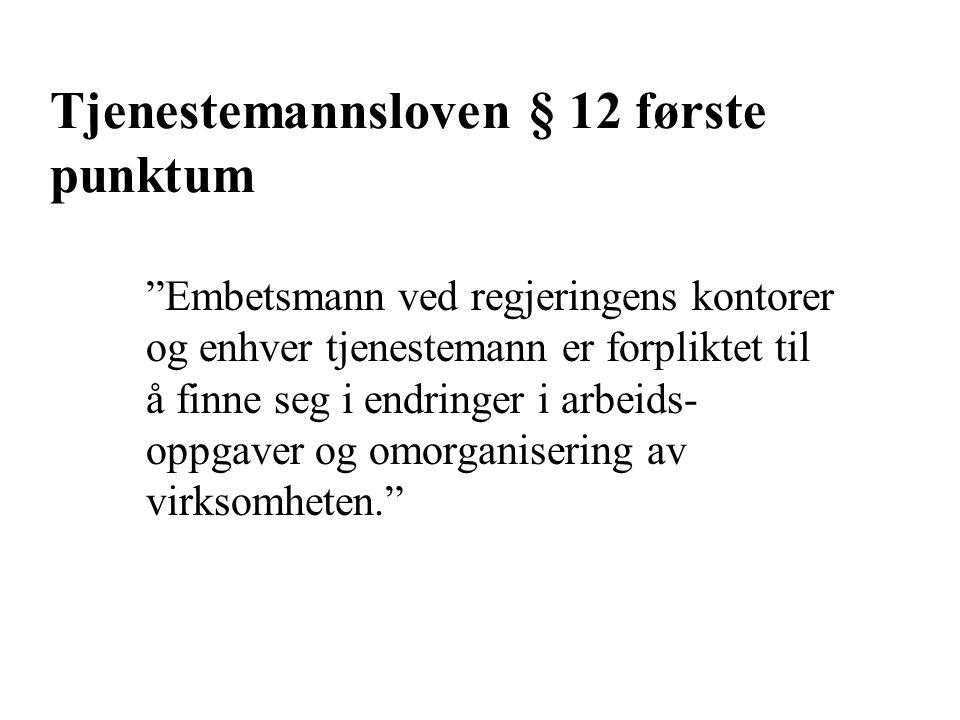 Tjenestemannsloven § 12 første punktum