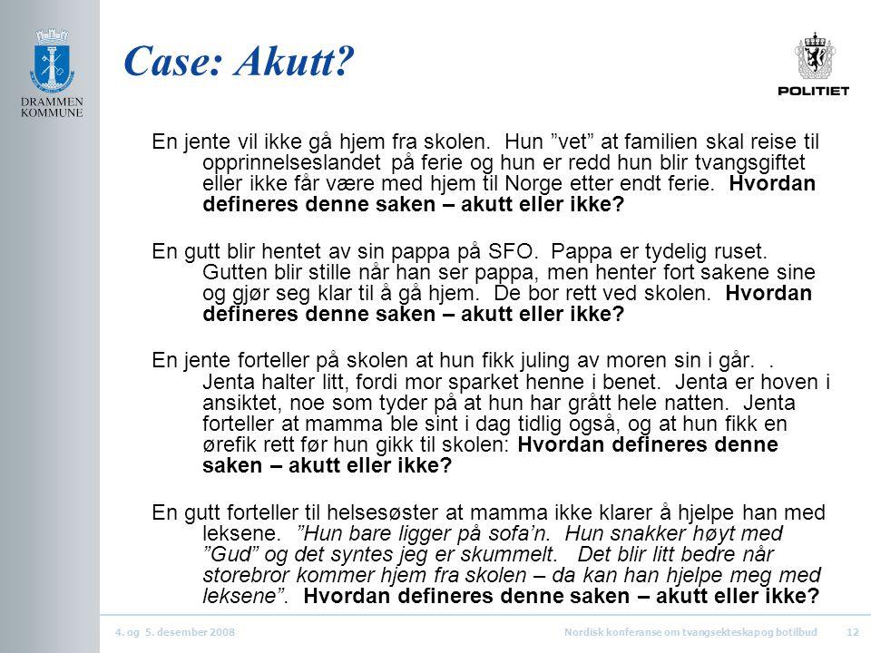 Case: Akutt
