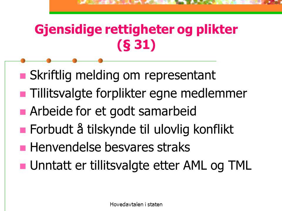 Gjensidige rettigheter og plikter (§ 31)