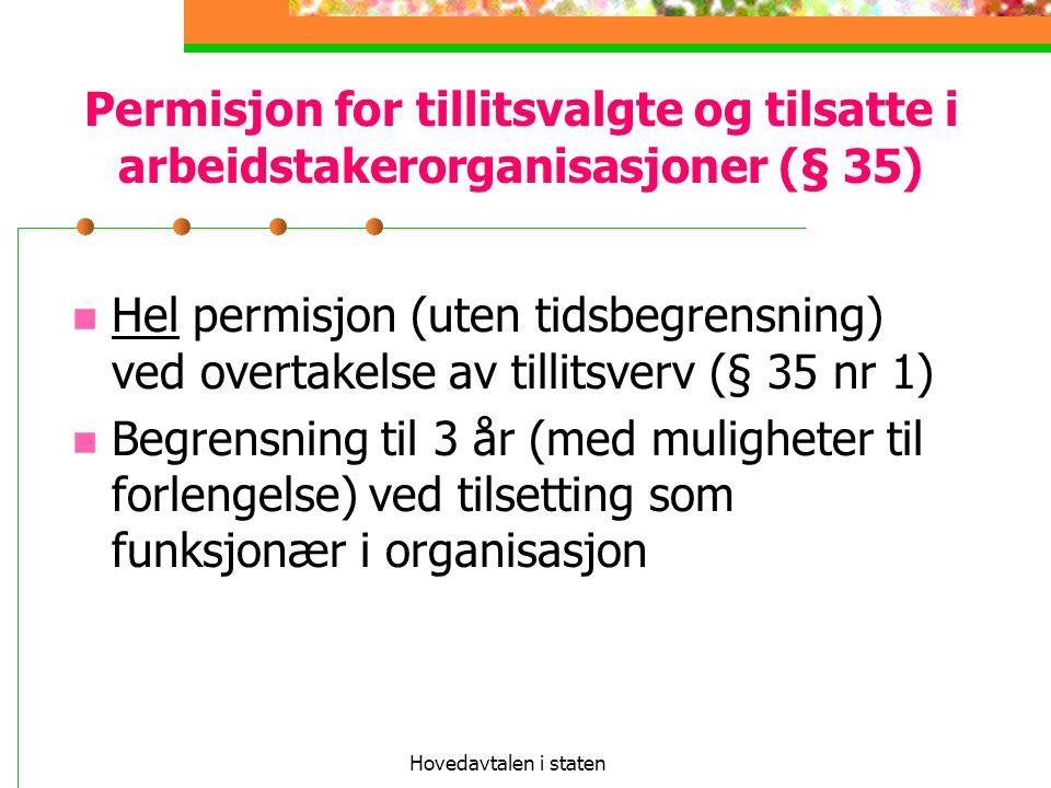 Hovedavtalen i staten Permisjon for tillitsvalgte og tilsatte i arbeidstakerorganisasjoner (§ 35)