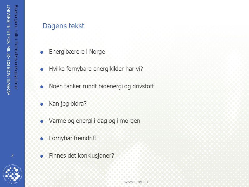 Dagens tekst Energibærere i Norge