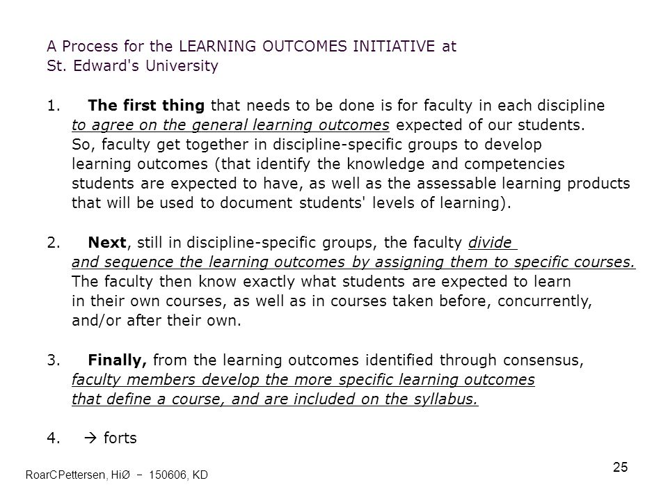 A Process for the LEARNING OUTCOMES INITIATIVE at