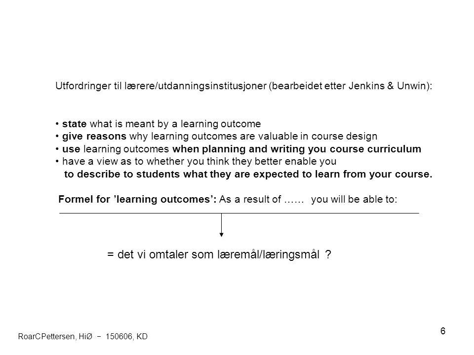 = det vi omtaler som læremål/læringsmål