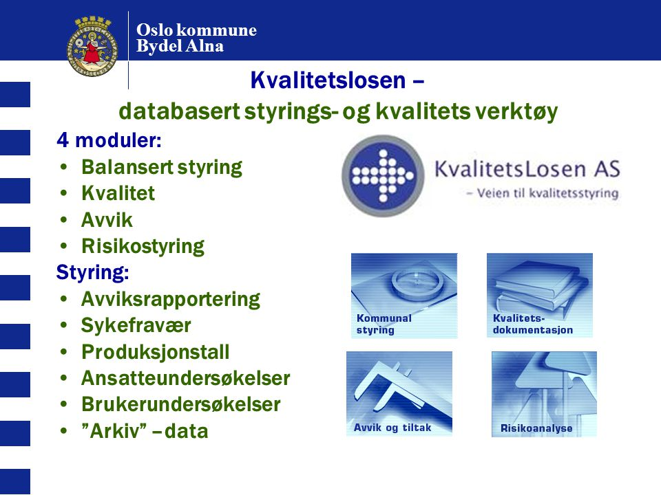 Kvalitetslosen – databasert styrings- og kvalitets verktøy