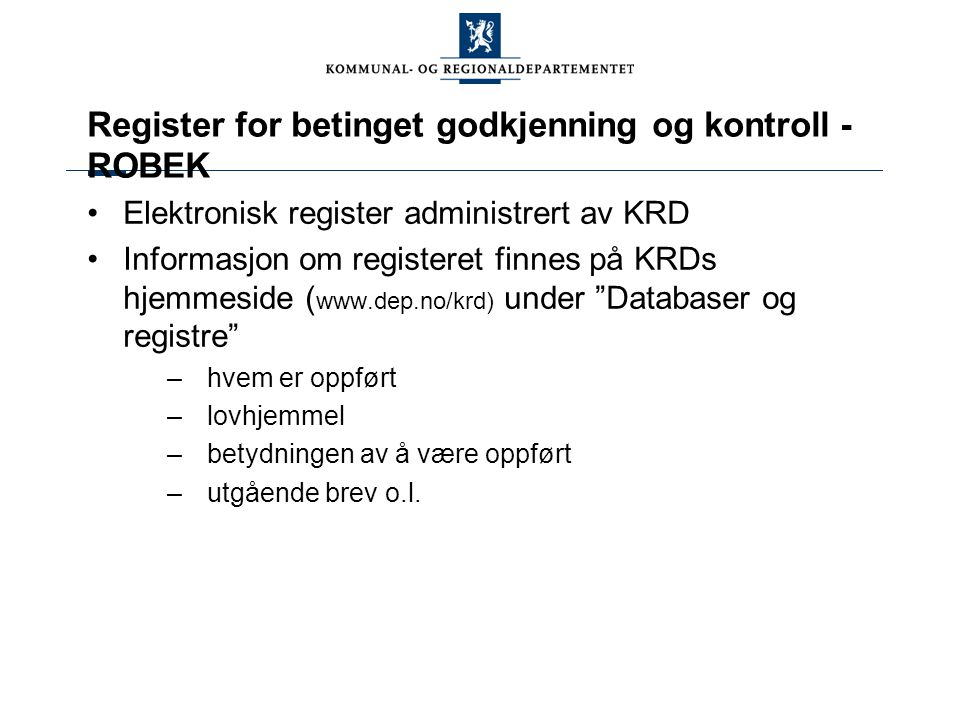 Register for betinget godkjenning og kontroll - ROBEK