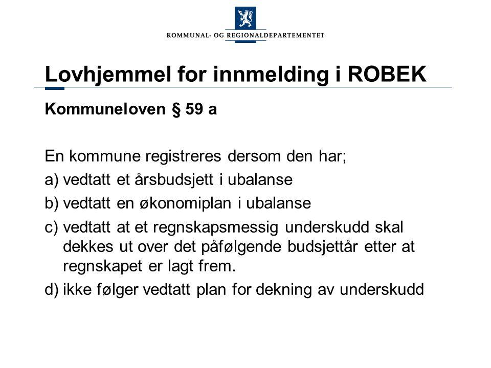 Lovhjemmel for innmelding i ROBEK