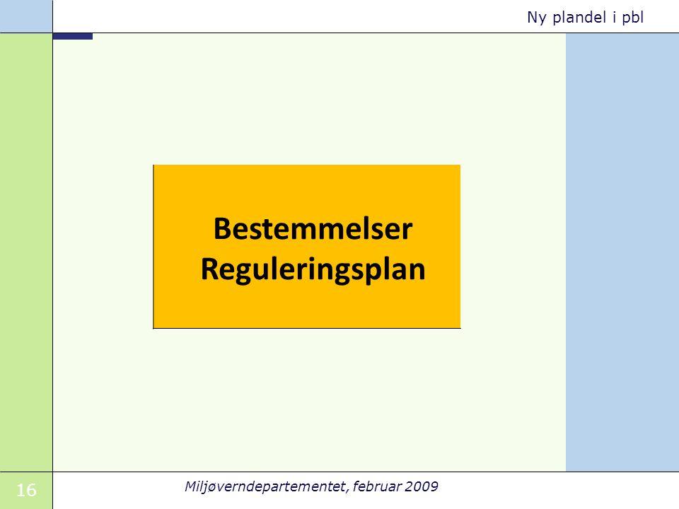 Bestemmelser Reguleringsplan