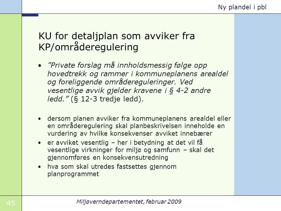 KU for detaljplan som avviker fra KP/områderegulering