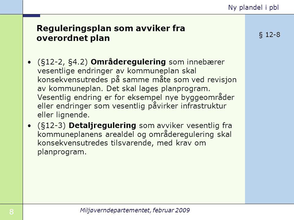 Reguleringsplan som avviker fra overordnet plan