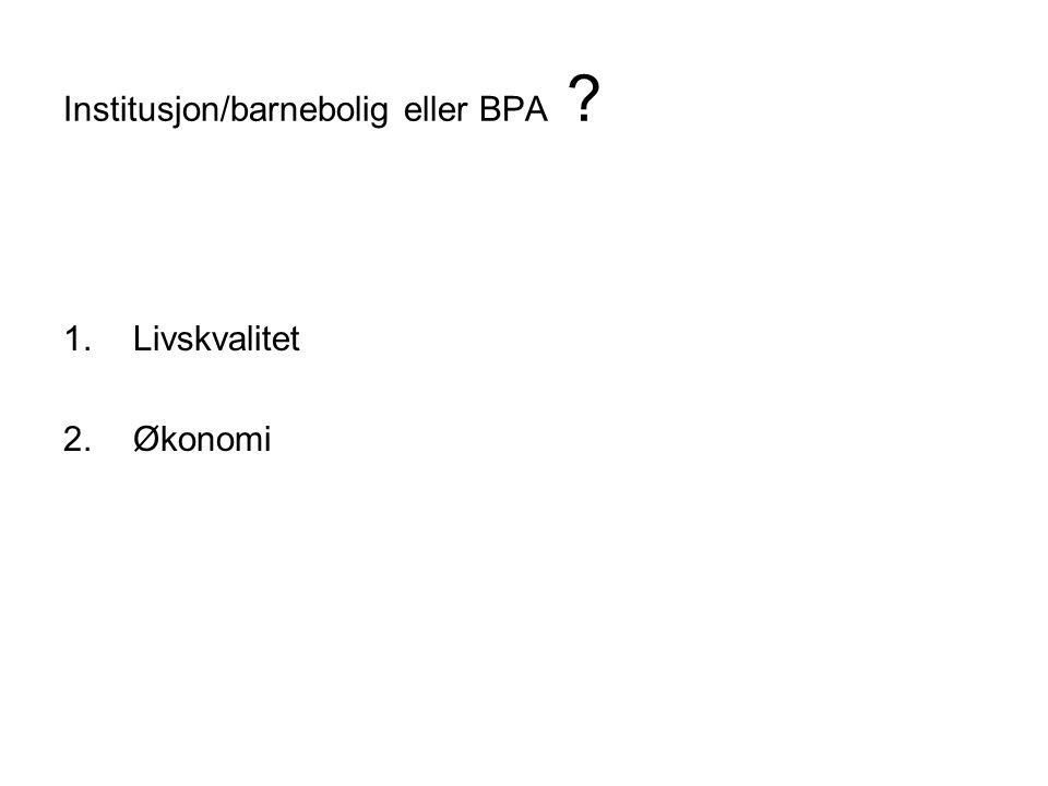 Institusjon/barnebolig eller BPA