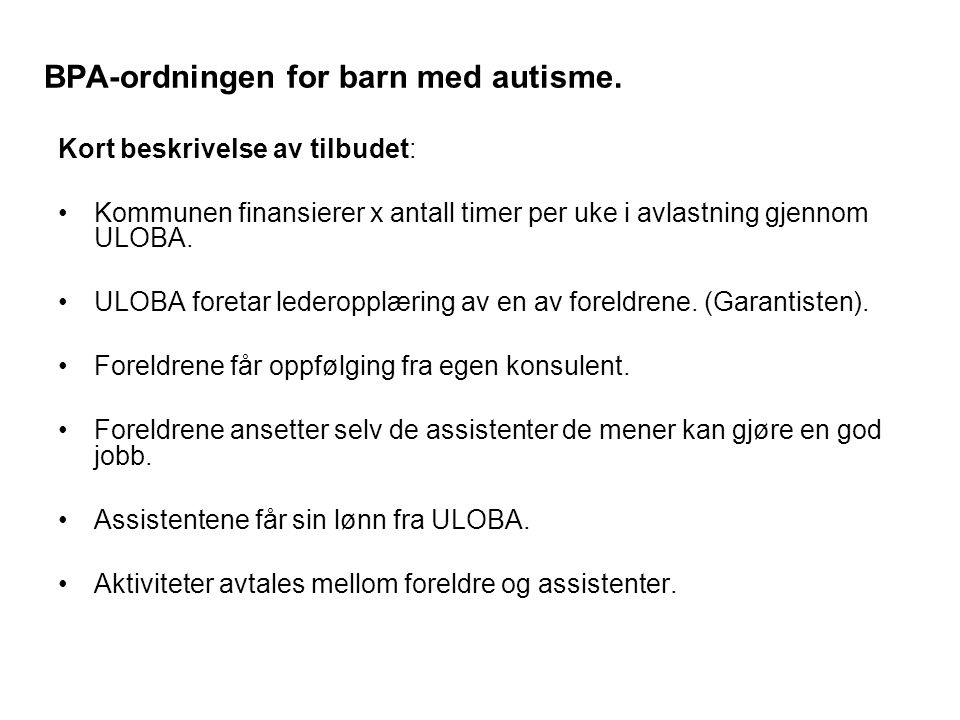 BPA-ordningen for barn med autisme.