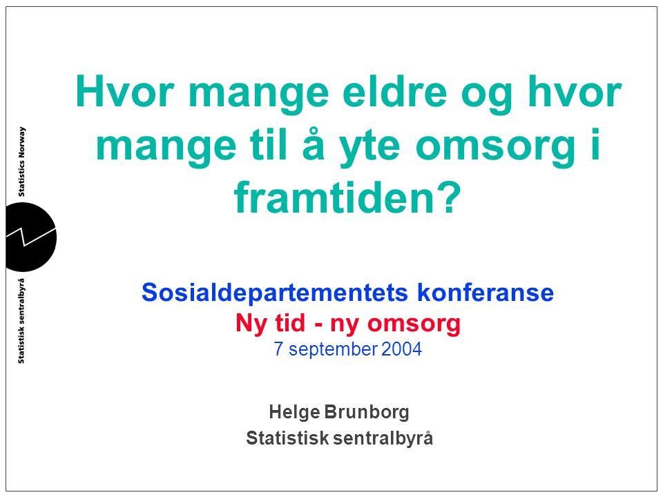 Helge Brunborg Statistisk sentralbyrå