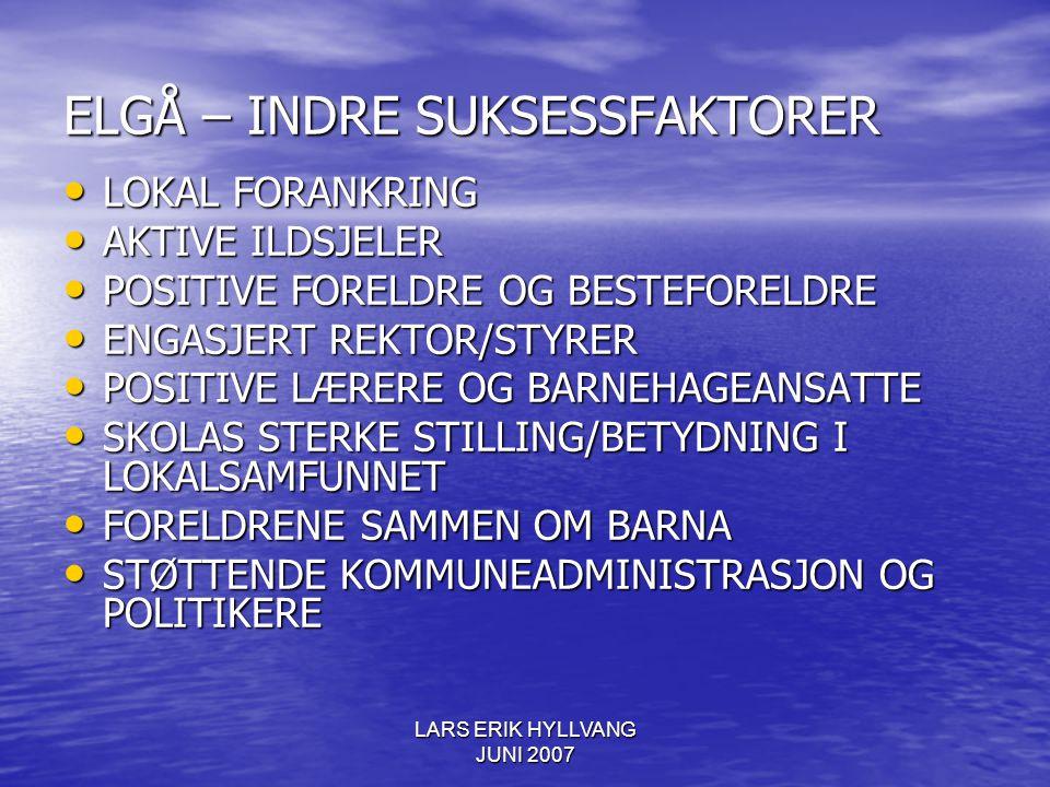 ELGÅ – INDRE SUKSESSFAKTORER