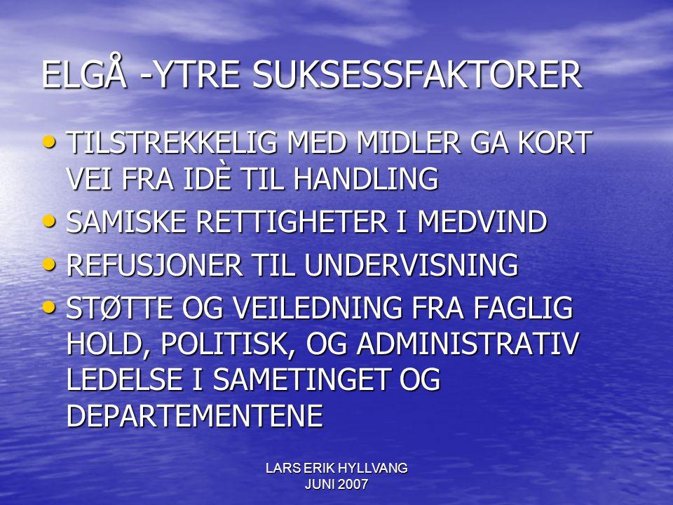 ELGÅ -YTRE SUKSESSFAKTORER