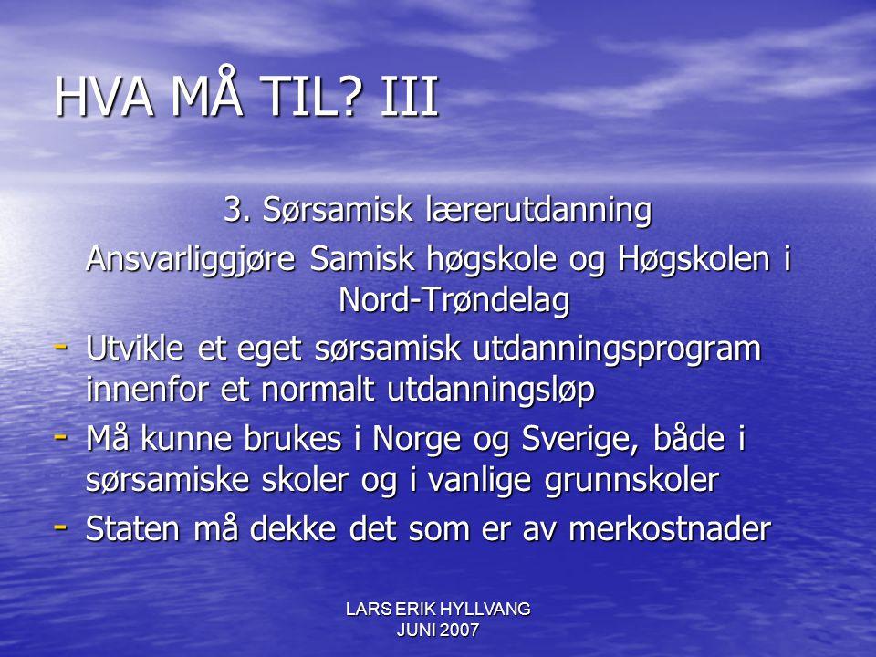 HVA MÅ TIL III 3. Sørsamisk lærerutdanning