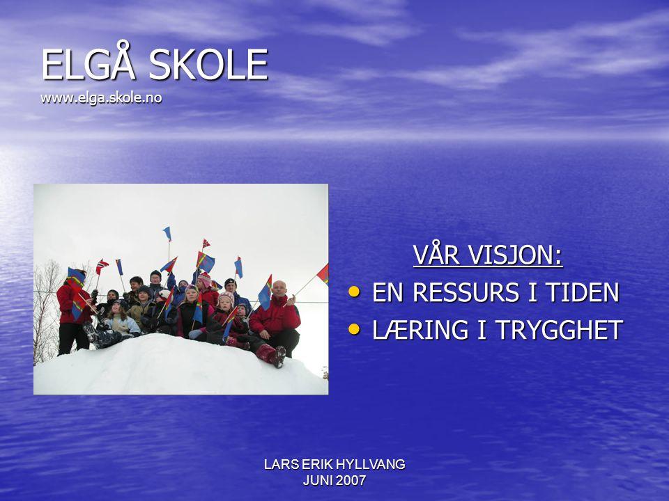 ELGÅ SKOLE www.elga.skole.no