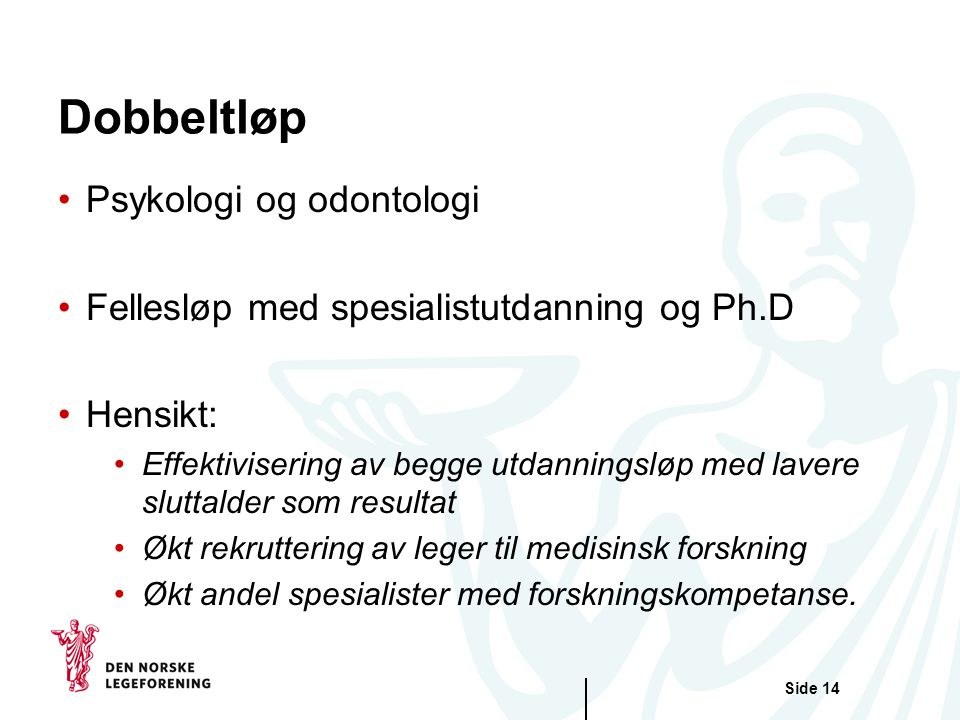 Dobbeltløp Psykologi og odontologi