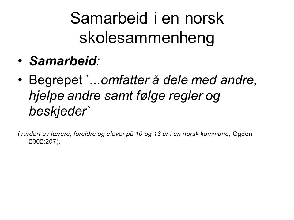 Samarbeid i en norsk skolesammenheng