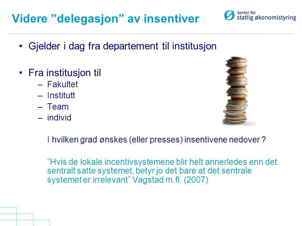 Videre delegasjon av insentiver