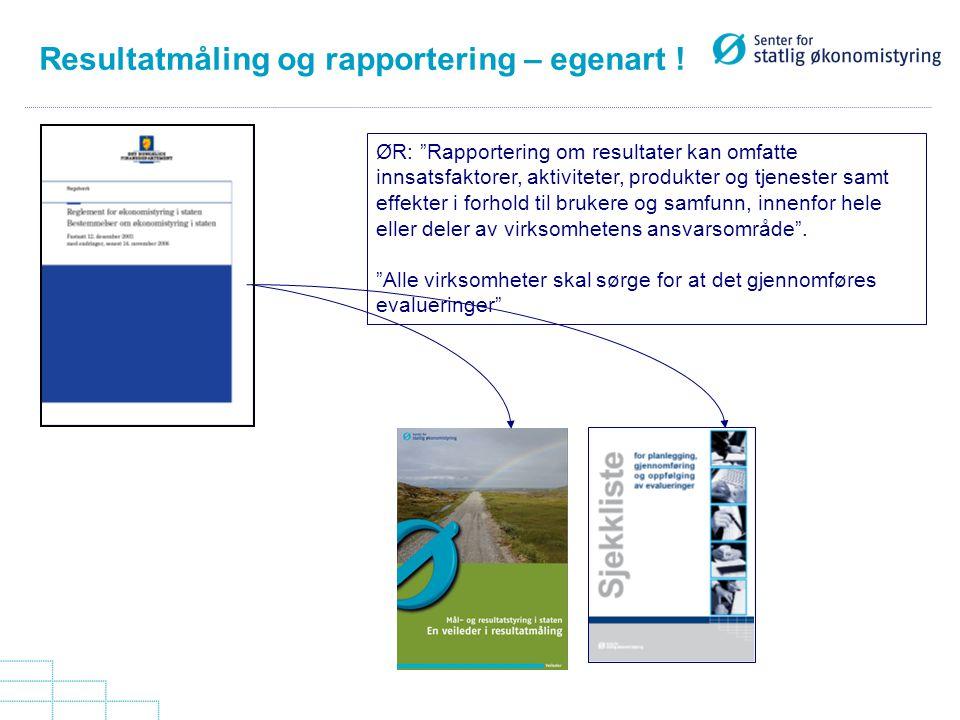 Resultatmåling og rapportering – egenart !
