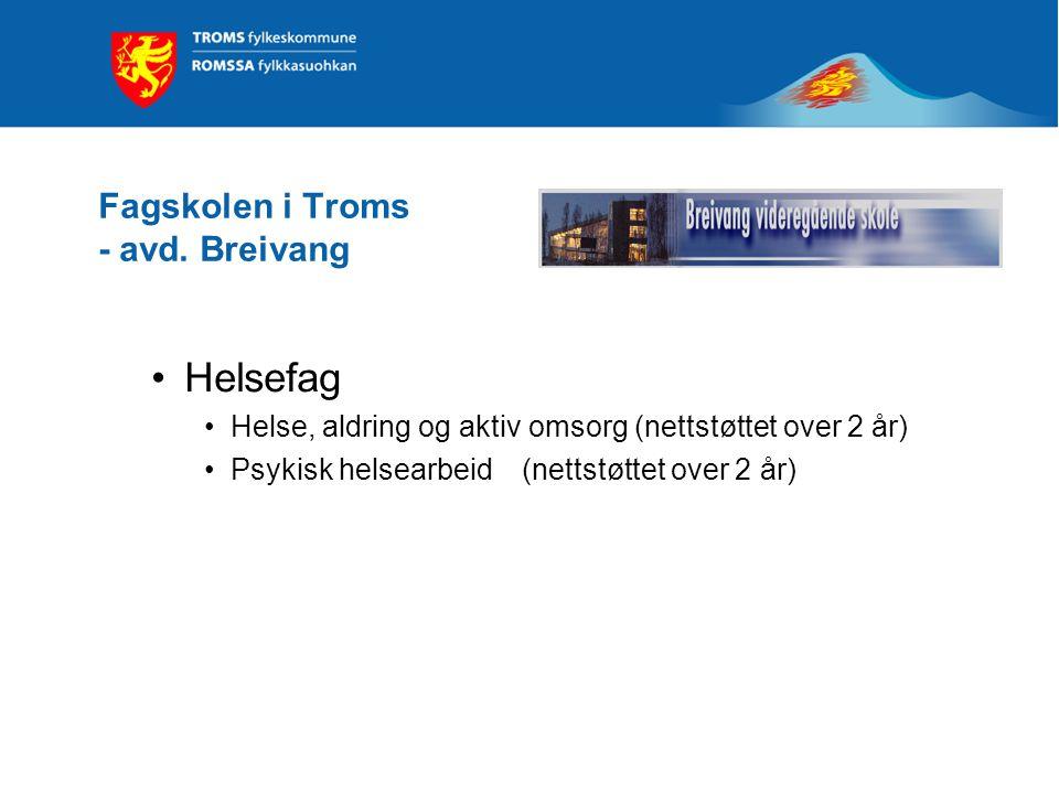 Fagskolen i Troms - avd. Breivang