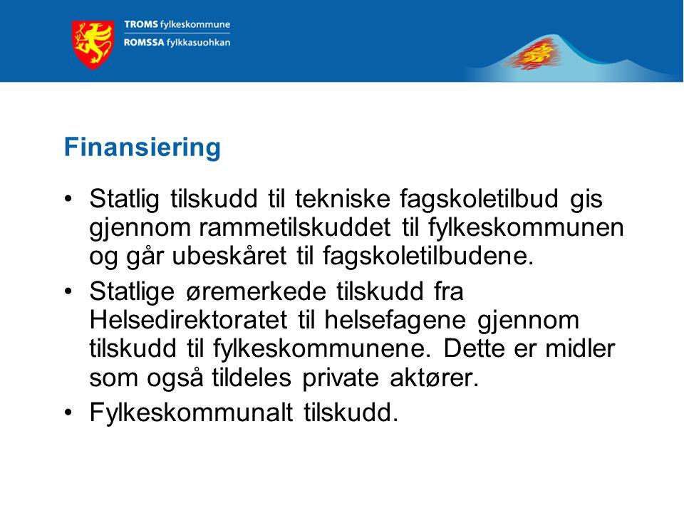 Finansiering Statlig tilskudd til tekniske fagskoletilbud gis gjennom rammetilskuddet til fylkeskommunen og går ubeskåret til fagskoletilbudene.