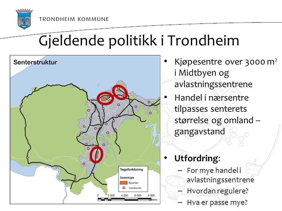 Gjeldende politikk i Trondheim