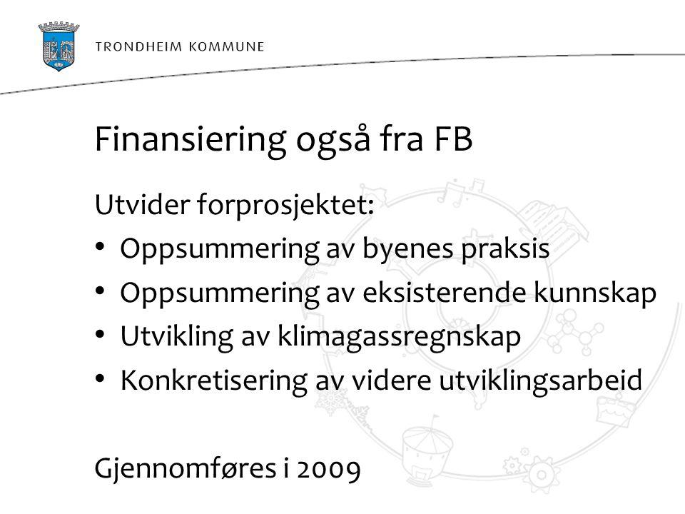 Finansiering også fra FB