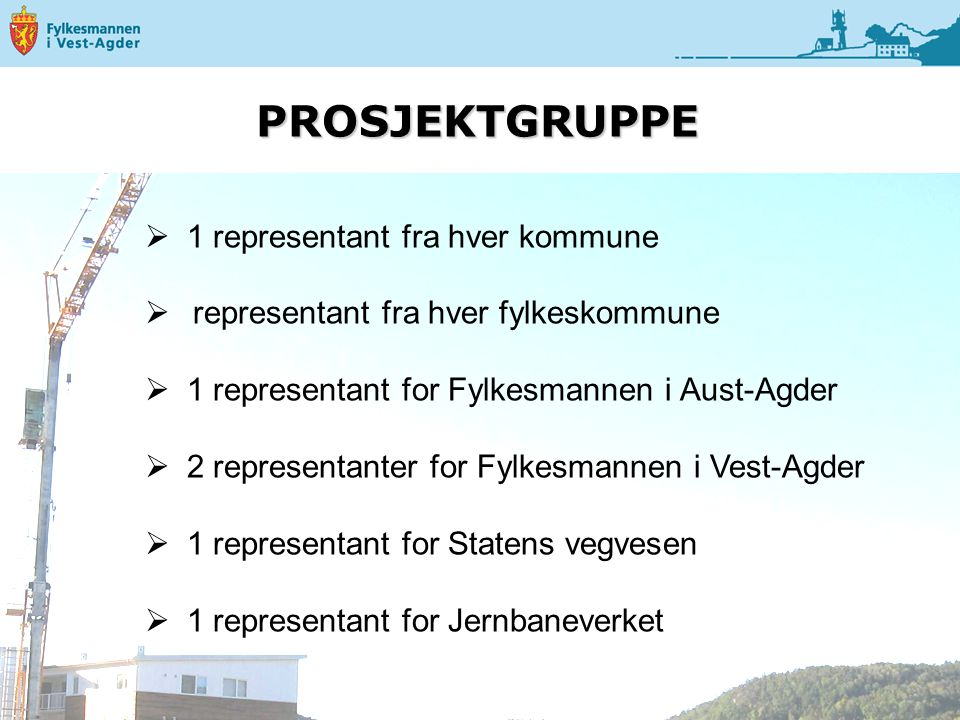 PROSJEKTGRUPPE 1 representant fra hver kommune