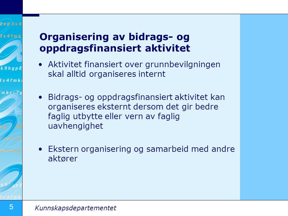 Organisering av bidrags- og oppdragsfinansiert aktivitet
