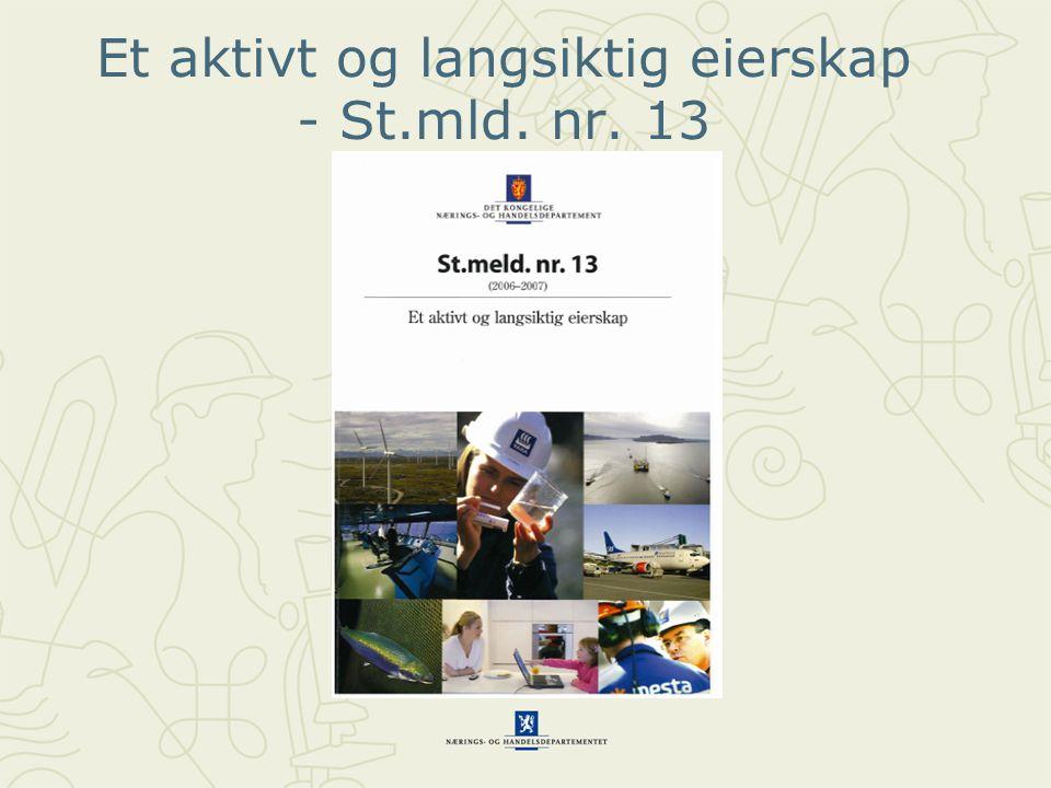 Et aktivt og langsiktig eierskap - St.mld. nr. 13
