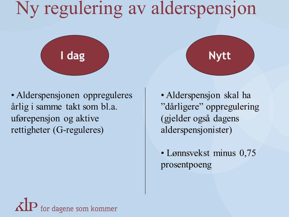 Ny regulering av alderspensjon