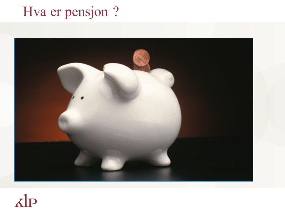Hva er pensjon