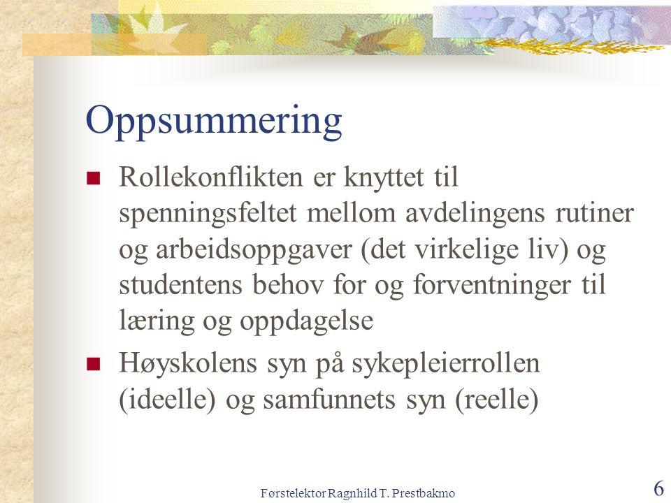 Førstelektor Ragnhild T. Prestbakmo