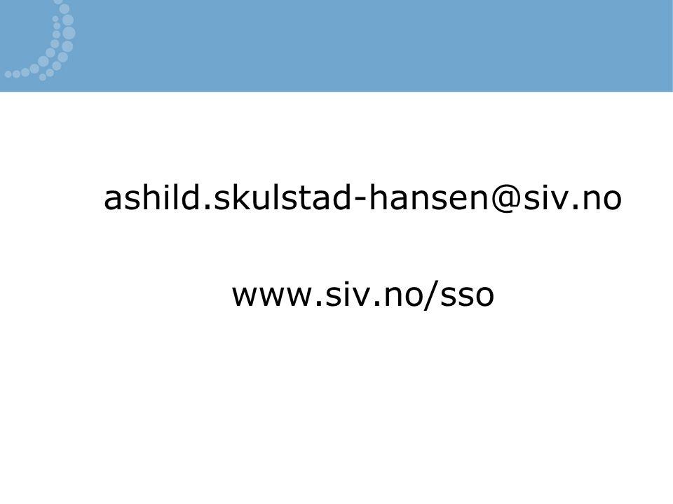 ashild.skulstad-hansen@siv.no www.siv.no/sso