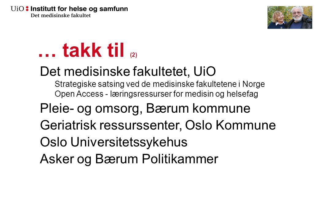 Takk til …. (1) Hanne Marie Rostad Morten Skoglund Desiree Madah-Amiri