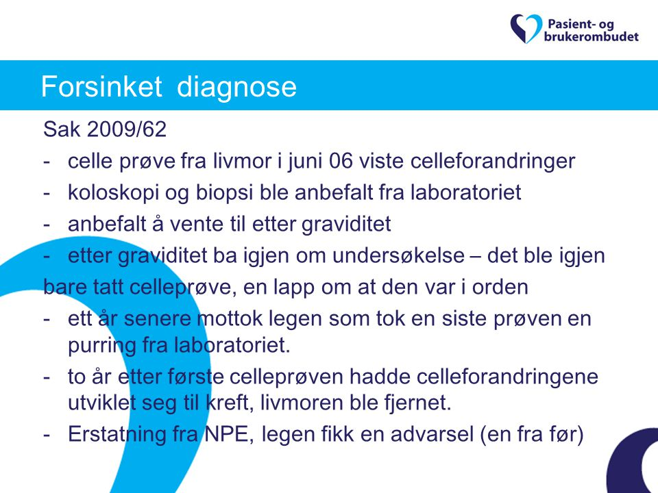 Forsinket diagnose Sak 2009/62