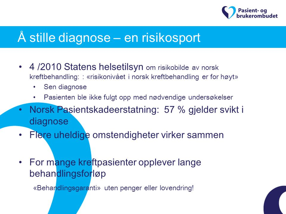 Å stille diagnose – en risikosport