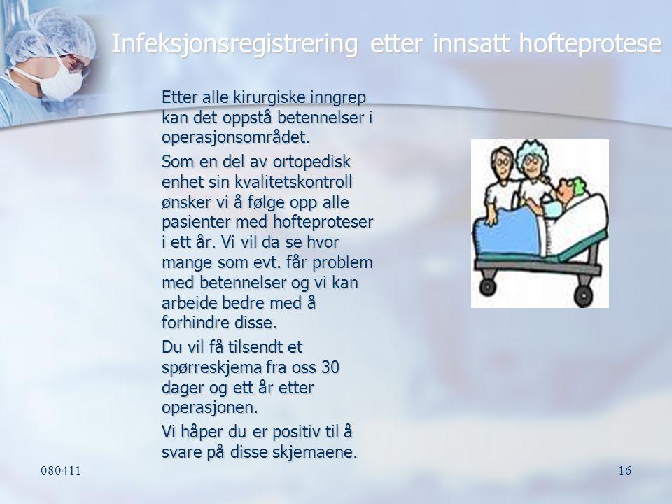 Infeksjonsregistrering etter innsatt hofteprotese