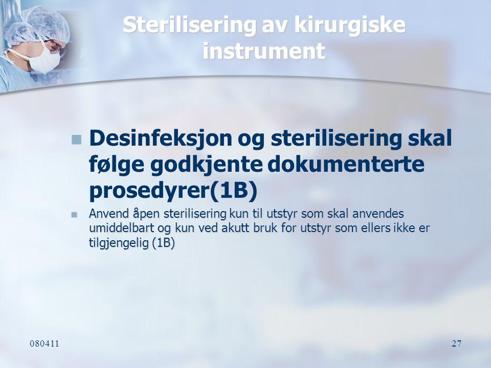 Sterilisering av kirurgiske instrument